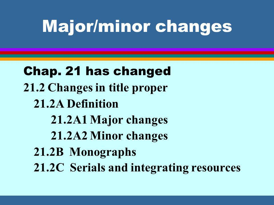 Major/minor changes Chap.