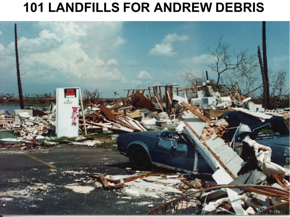 Session 1242 101 LANDFILLS FOR ANDREW DEBRIS