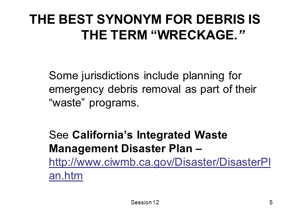 6 WASTE MANAGEMENT APPROACH FOR THE HANDLING OF DEBRIS Six options include: Reduction Reuse Reclamation Resources recovery Incineration Landfilling