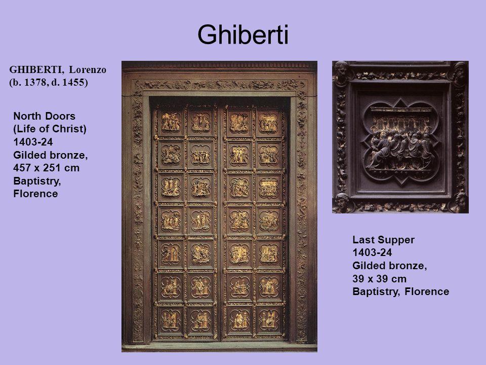 Ghiberti GHIBERTI, Lorenzo (b. 1378, d.
