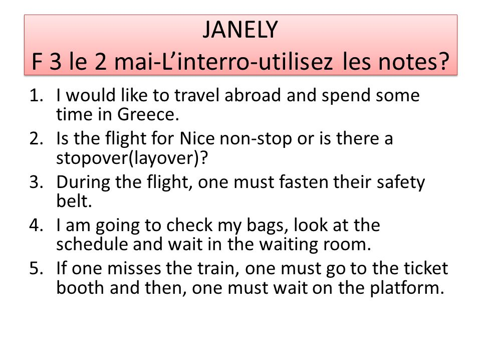 JANELY F 3 le 2 mai-L'interro-utilisez les notes.