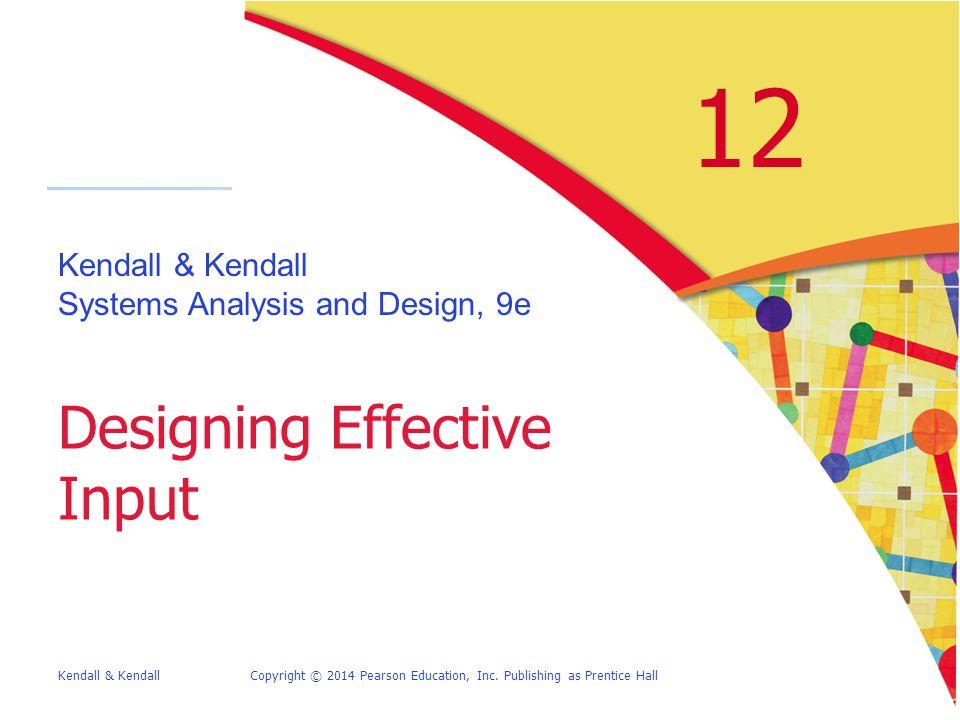 12-12Kendall & KendallCopyright © 2014 Pearson Education, Inc.