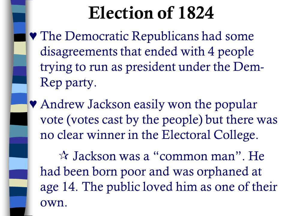 Election of 1824 cont.