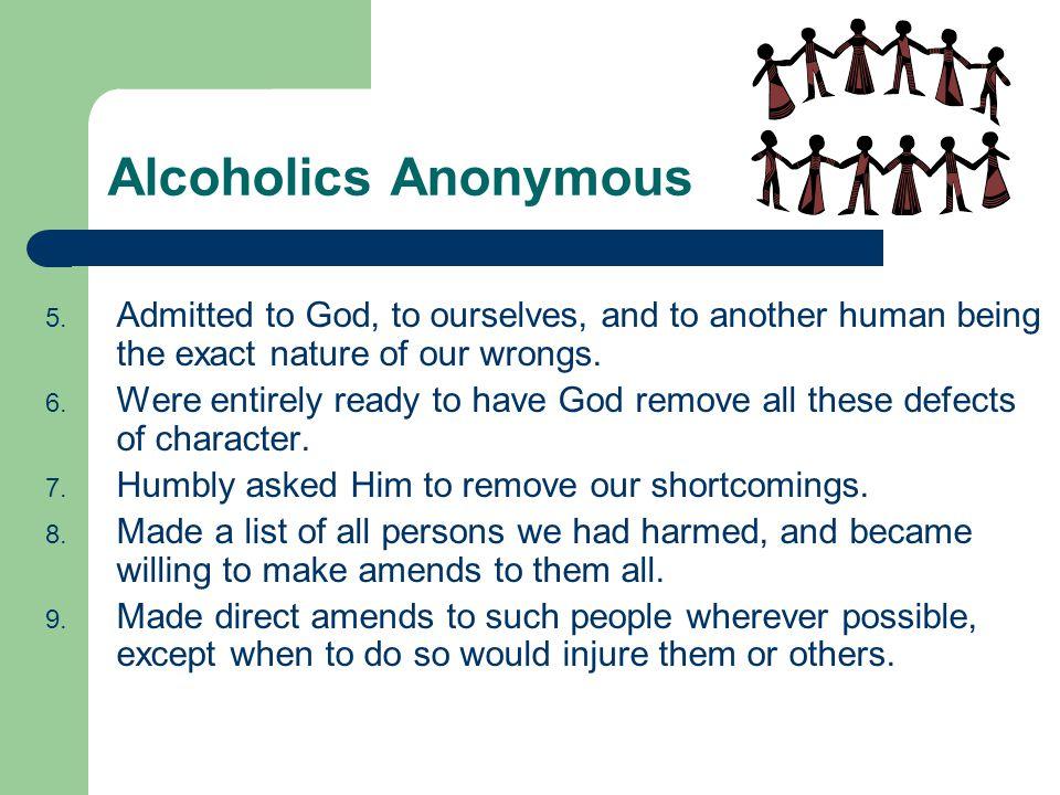 Alcoholics Anonymous 5.