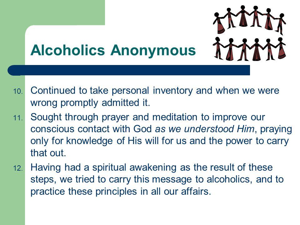 Alcoholics Anonymous 10.