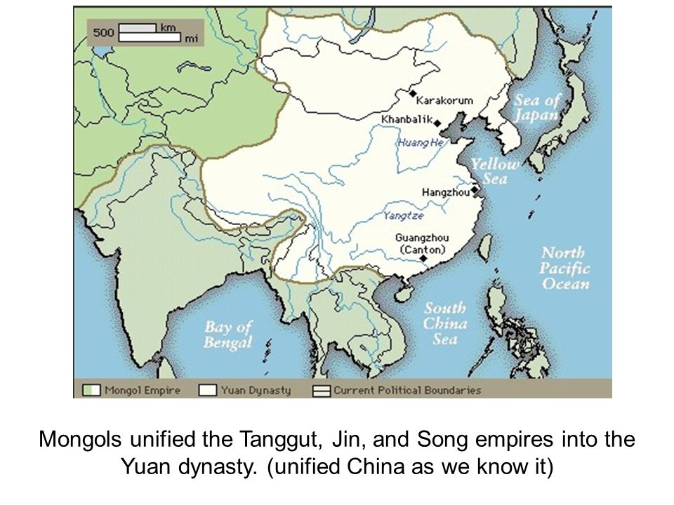 Mongols unified the Tanggut, Jin, and Song empires into the Yuan dynasty. (unified China as we know it)