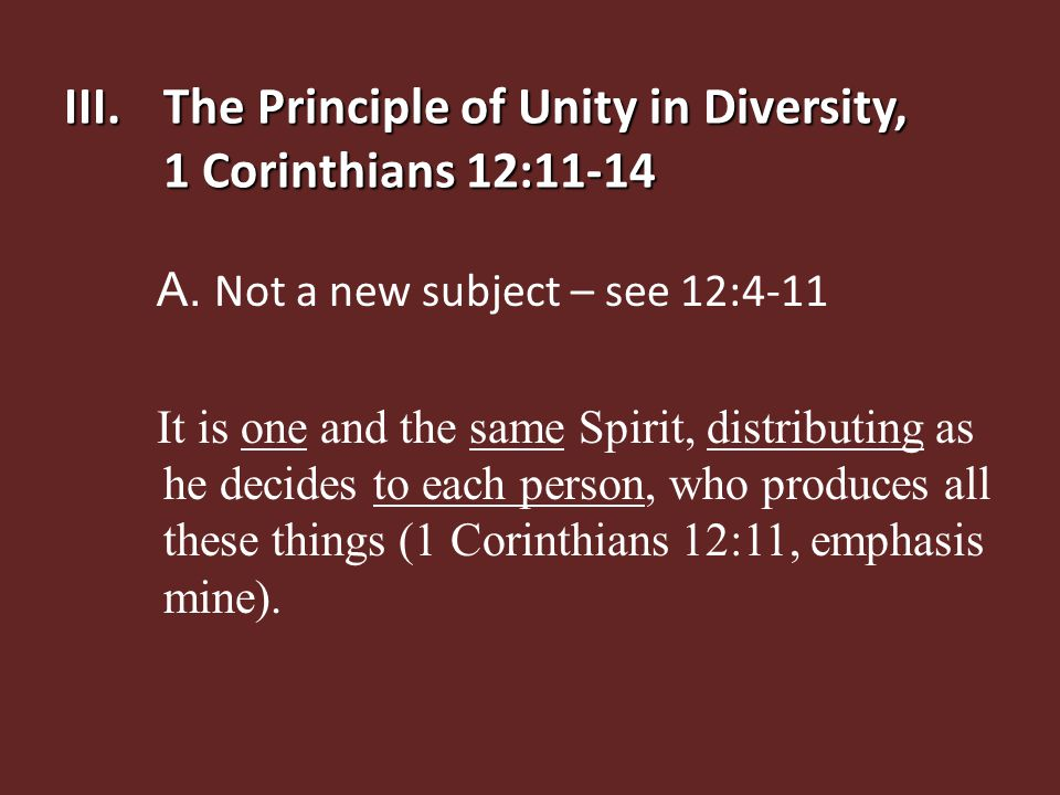 B.About Unity in Diversity: a.Two problem areas 1.Compatibility in marriage 2.Homogeneous churches: Unity in diversity is the way God has chosen for us to do church b.As a church we desire for God to demonstrate unity in true diversity