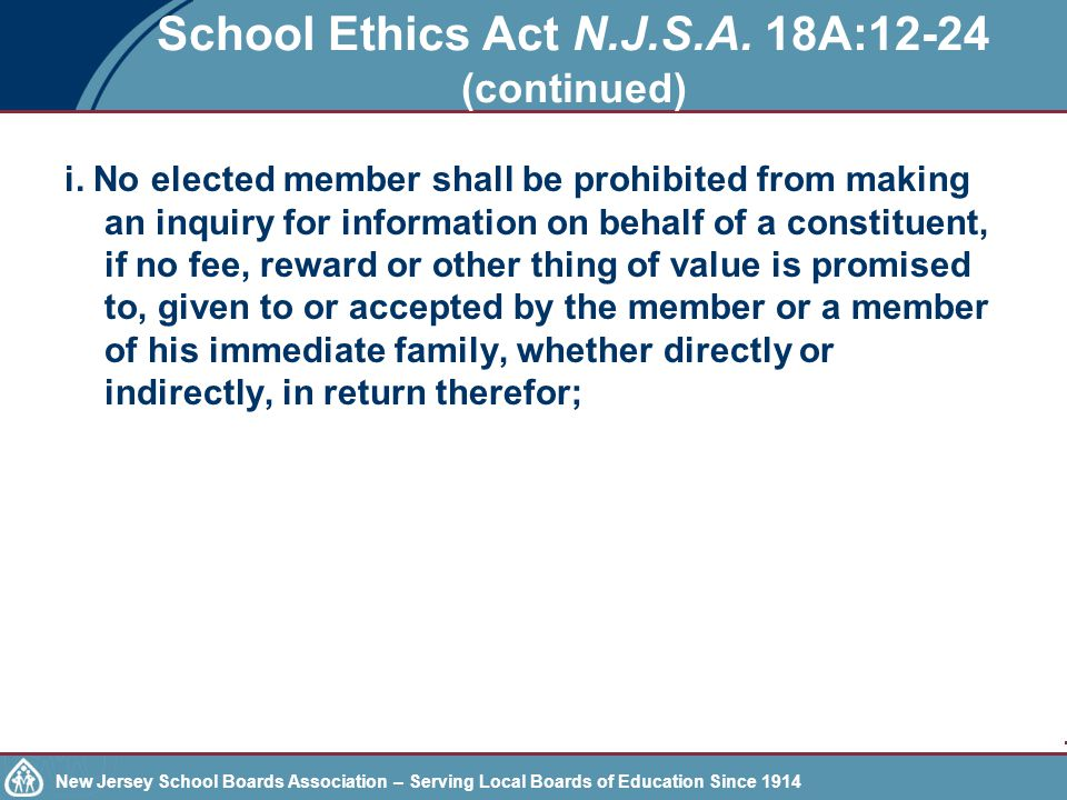 New Jersey School Boards Association – Serving Local Boards of Education Since 1914 School Ethics Act N.J.S.A.