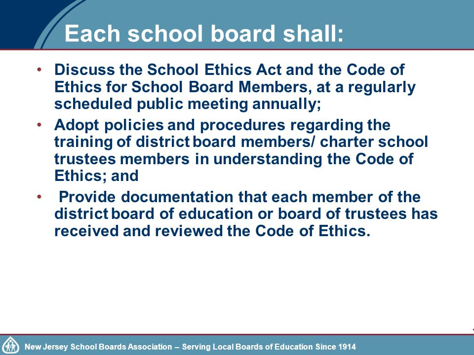 New Jersey School Boards Association – Serving Local Boards of Education Since 1914 Code of Ethics N.J.S.A.