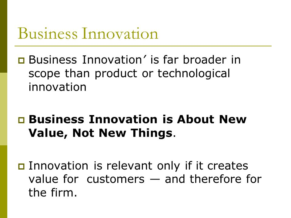 How good is the Innovation  Customers are the ones who decide the worth of an innovation by voting with their wallets.