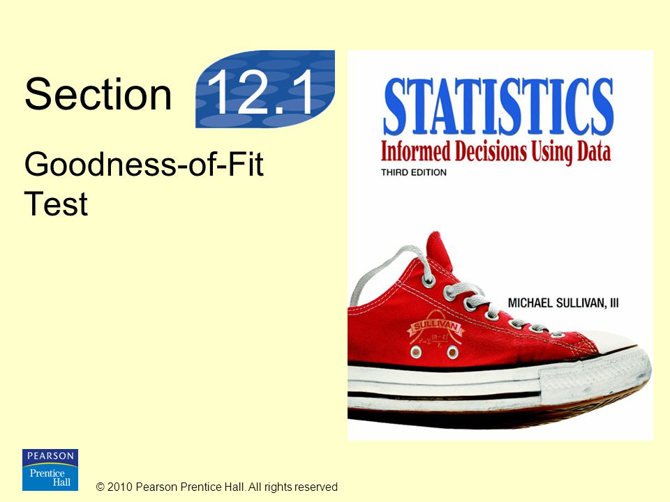 © 2010 Pearson Prentice Hall.All rights reserved 12-134 Step 4: There are k = 4 categories.