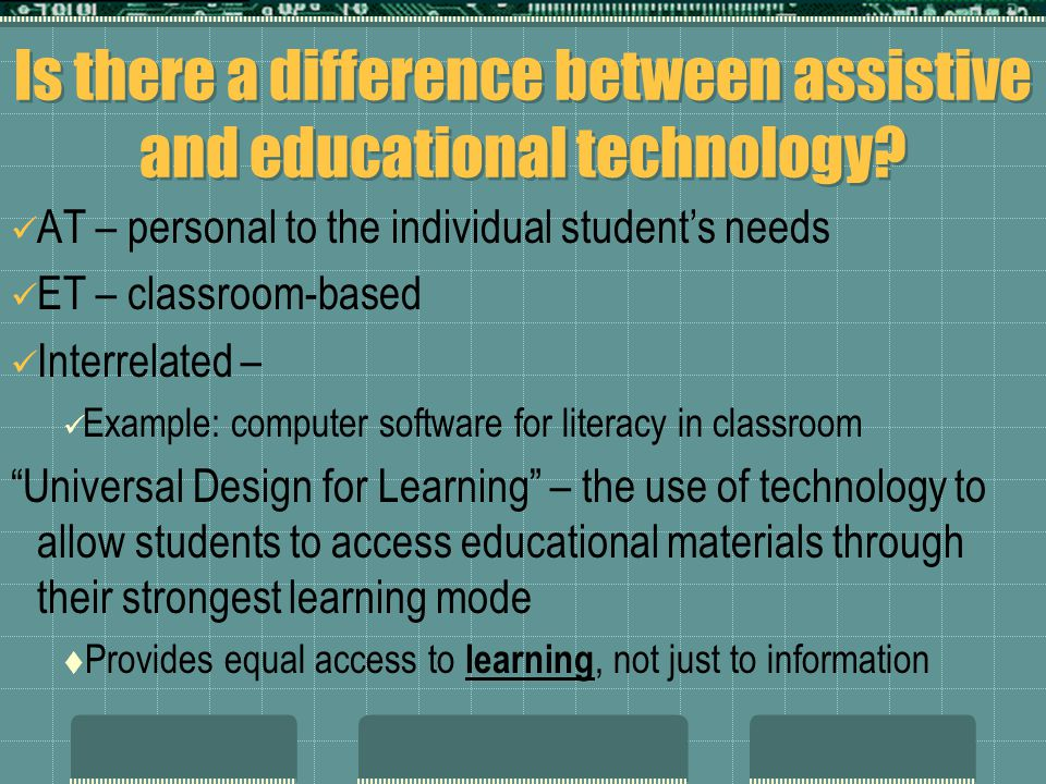 Is there a difference between assistive and educational technology.