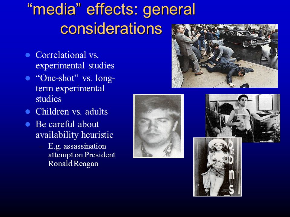 some representative experimental studies-children One shot experimental paradigms – Often show moderator effects Effect of media violence greater for participants already prone to aggression – Liebert and Baron, 1972 – Josephson (1987) Longer-term paradigms – Research by J.