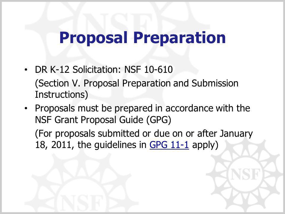 Proposal Preparation DR K-12 Solicitation: NSF 10-610 (Section V.
