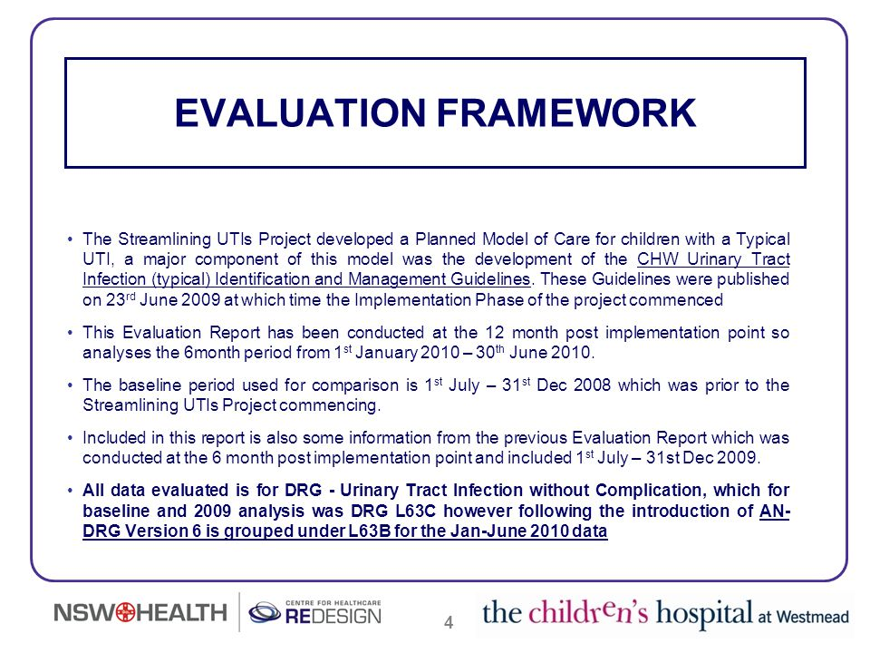 4 The Streamlining UTIs Project developed a Planned Model of Care for children with a Typical UTI, a major component of this model was the development