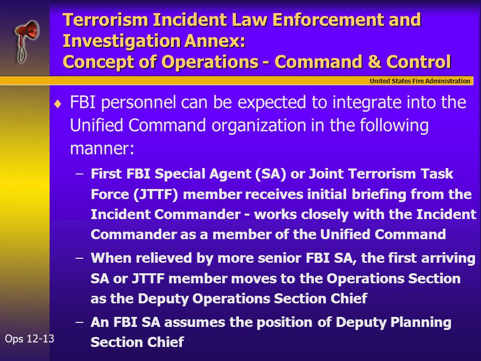 United States Fire Administration Ops 12-13 Terrorism Incident Law Enforcement and Investigation Annex: Concept of Operations - Command & Control  