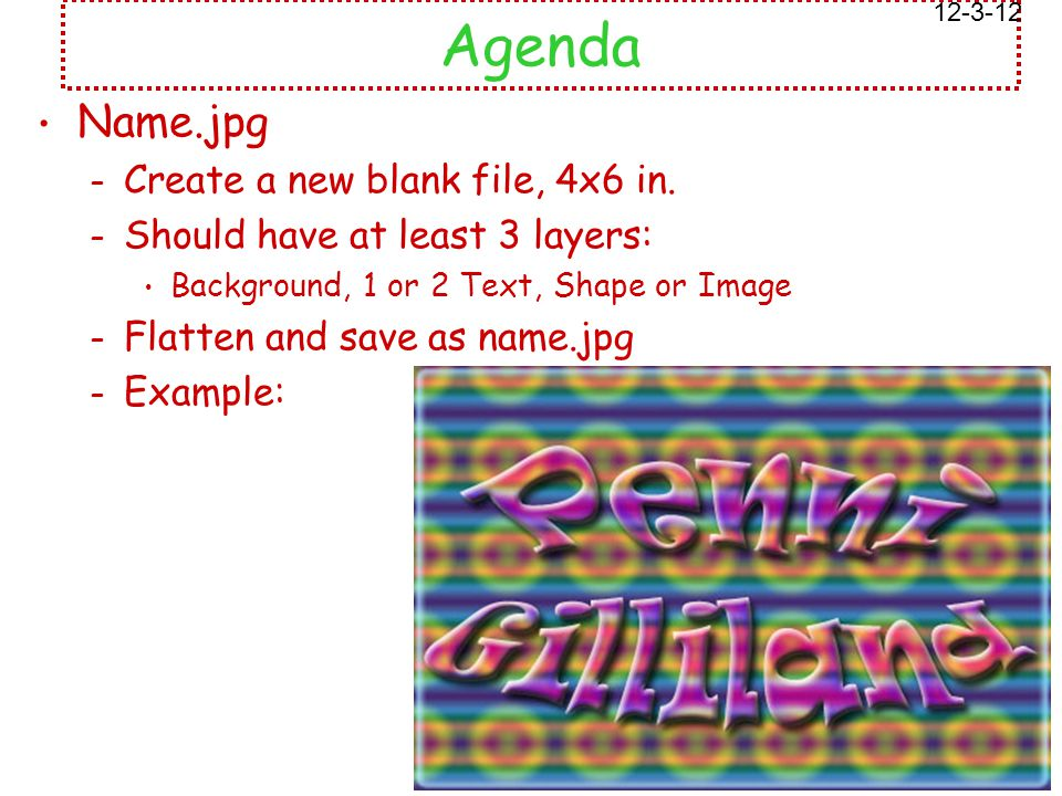 Agenda Name.jpg – Create a new blank file, 4x6 in.