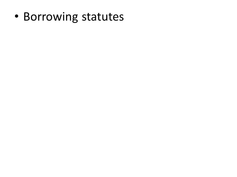 Borrowing statutes