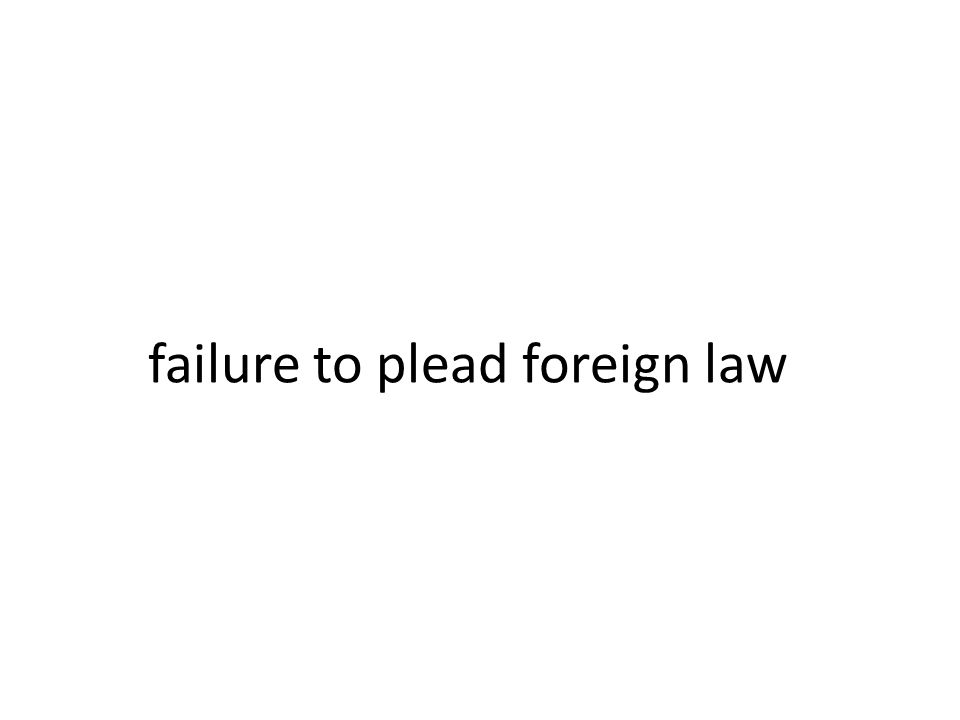 failure to plead foreign law