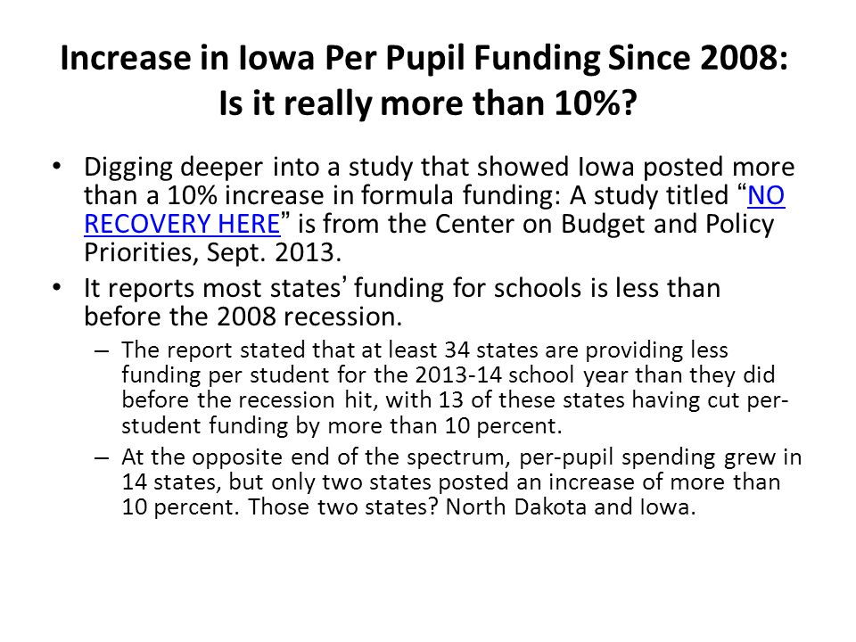 Increase in Iowa Per Pupil Funding Since 2008: Is it really more than 10%? Digging deeper into a study that showed Iowa posted more than a 10% increas