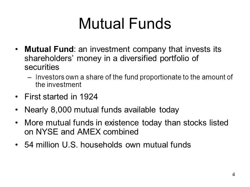 5 Attractions of Mutual Funds Portfolio Diversification –Owning numerous securities reduces risk Professional management Ability to invest small amounts Service –Automatic reinvestment of dividends –Withdrawal plans –Exchange privileges Convenience –Easy to buy and sell; high liquidity –Funds handle recordkeeping –Easy to track prices