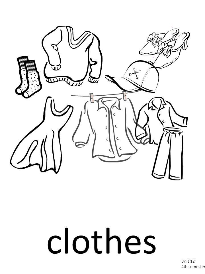 clothes Unit 12 4th semester