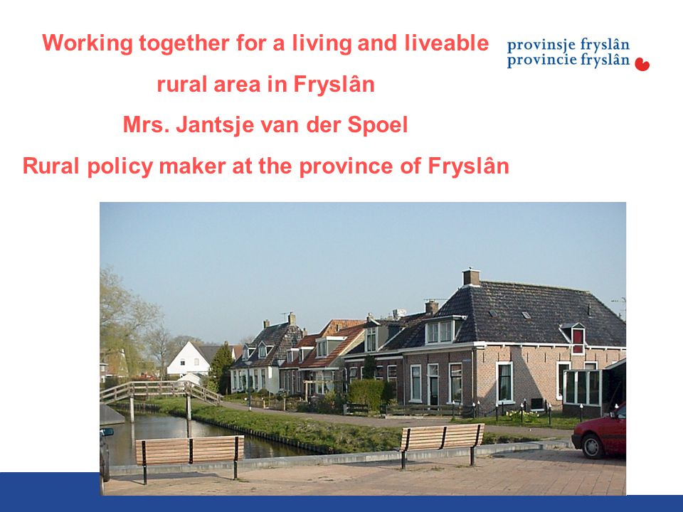 10-11-12VDP s2 Working together for a living and liveable rural area in Fryslân Mrs.