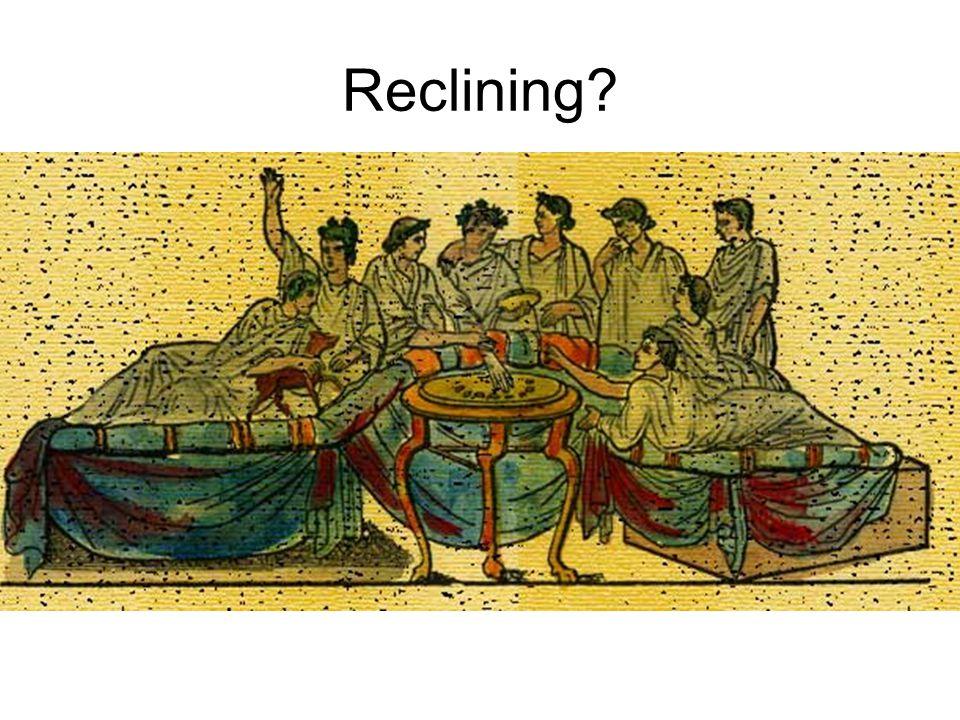 Reclining?
