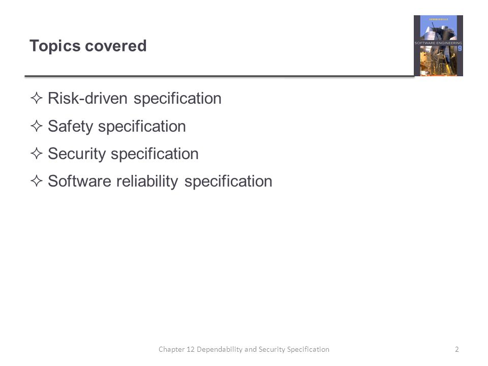 Availability specification AvailabilityExplanation 0.9The system is available for 90% of the time.