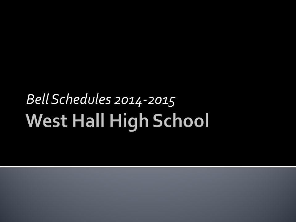 Bell Schedules 2014-2015