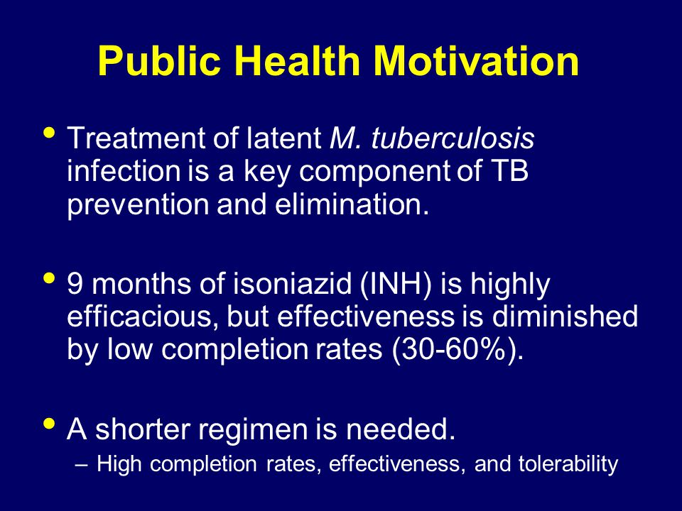 Treatment of latent M.tuberculosis infection is a key component of TB prevention and elimination.