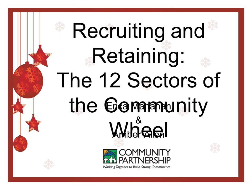 Recruiting Start with people you know Sharing your coalition's messages on a regular basis Talk to Stakeholders Emerging Leaders