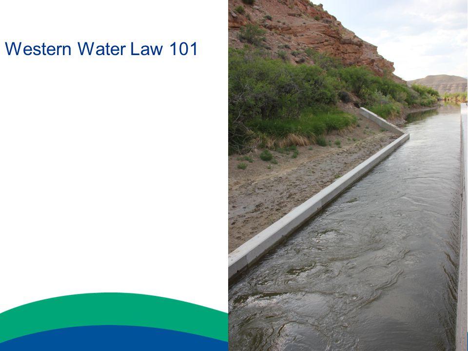 Western Water Law 101