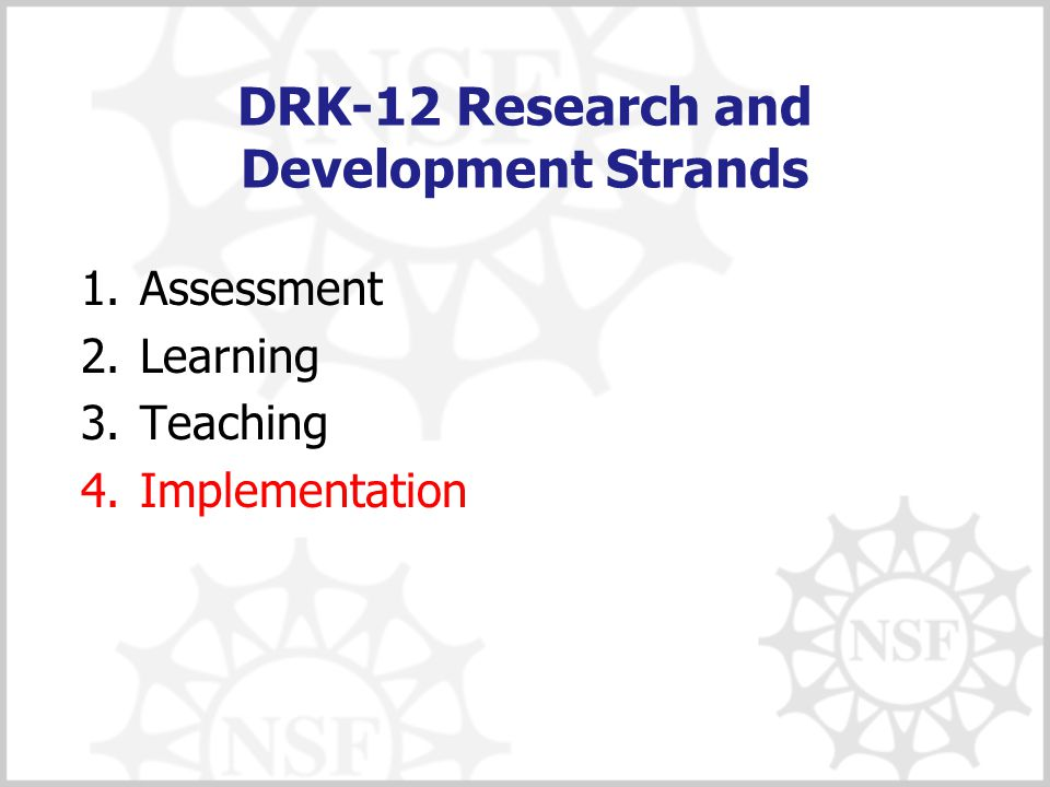 Design & Development - Evidence Project Outcomes  Fully developed version of RMT  Well-specified theory of action  Descriptions of major design iterations  Empirical evidence of adjustments made  Measures with evidence of technical quality  Pilot data on promise