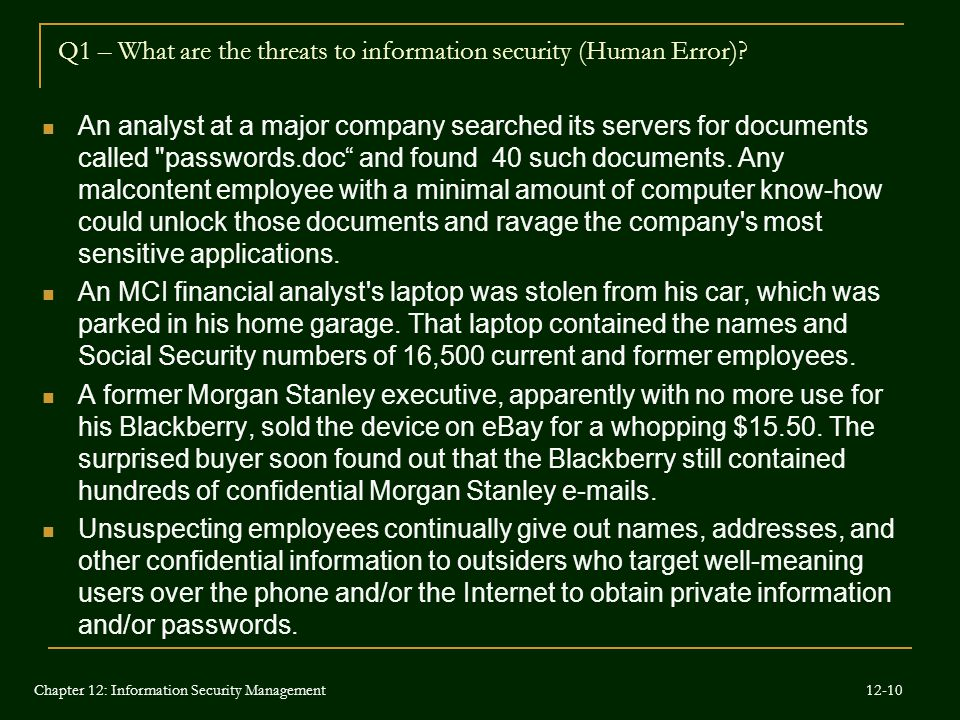 Chapter 12: Information Security Management An analyst at a major company searched its servers for documents called