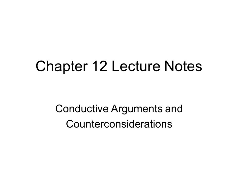 Chapter 12 Counterconsiderations (or objections) in other contexts.