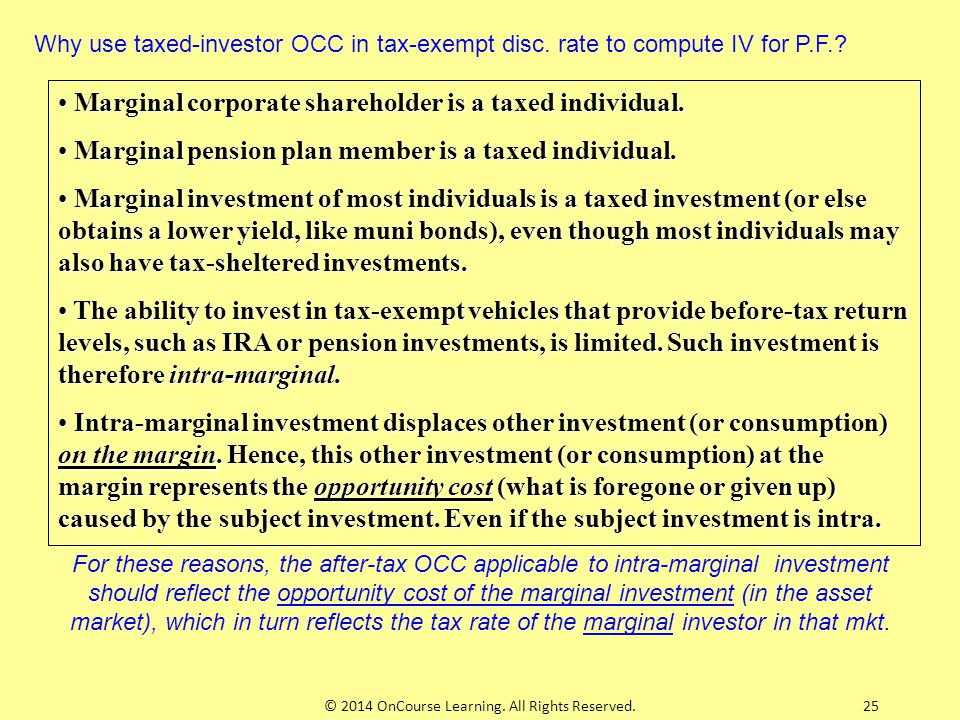 25 Marginal corporate shareholder is a taxed individual. Marginal corporate shareholder is a taxed individual. Marginal pension plan member is a taxed