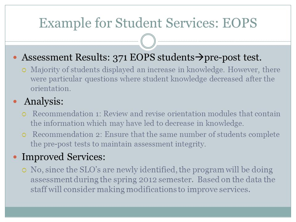 SLO Assessment Integration Key Points Assessment data to date; course and program Summarize data results: look for commonalities Recommend program/ department improvements Utilize data for resource allocation Indicate program improvement plan
