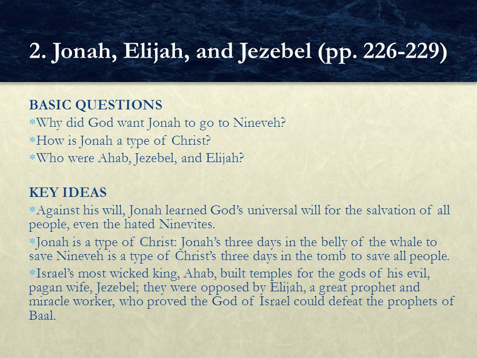 BASIC QUESTIONS  Why did God want Jonah to go to Nineveh.