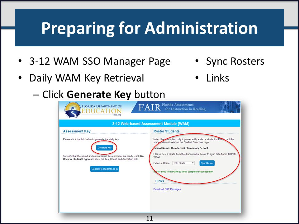 Preparing for Administration 3-12 WAM SSO Manager Page Daily WAM Key Retrieval – Click Generate Key button Sync Rosters Links 11
