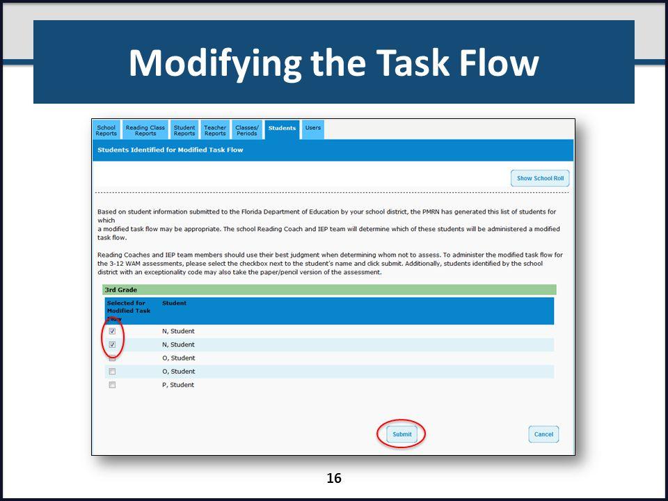 Modifying the Task Flow 16