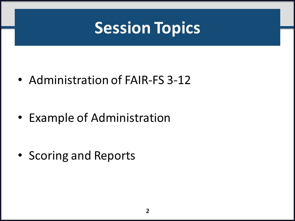 Downloading ORT Protocols 3-12 FAIR-FS Grade-Specific Assessment Materials PMRN – Downloads header link Select Grade Level via drop-down menu Click Download link for each item 33