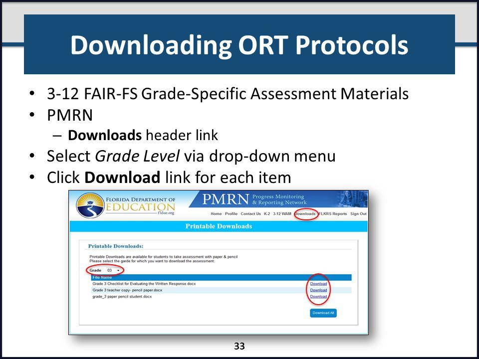 Downloading ORT Protocols 3-12 FAIR-FS Grade-Specific Assessment Materials PMRN – Downloads header link Select Grade Level via drop-down menu Click Do