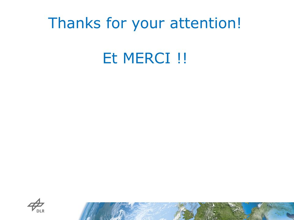 Thanks for your attention! Et MERCI !!