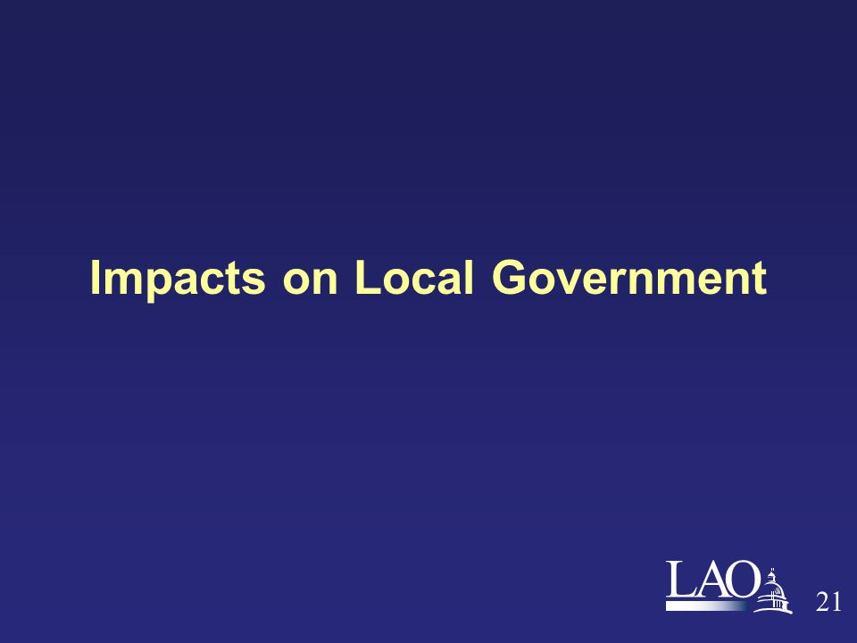 LAO 21 Impacts on Local Government