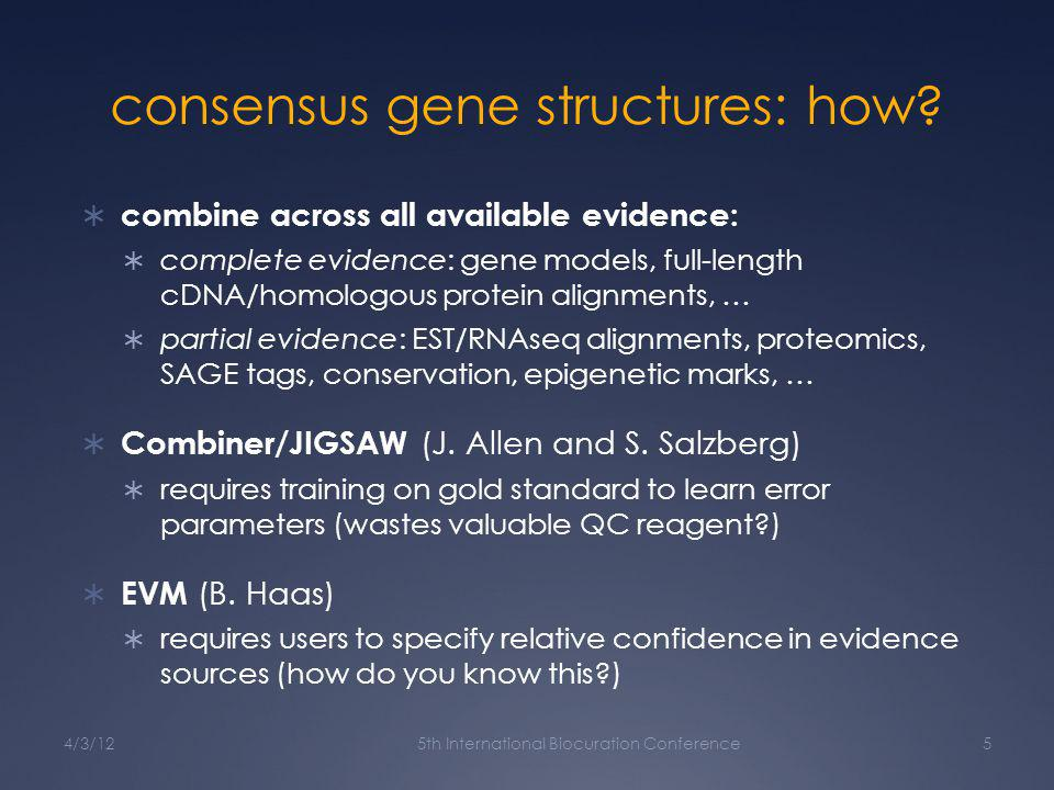 consensus gene structures: how.