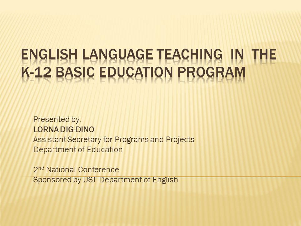  K-12 Curriculum Framework and Model  K-12 English Curriculum  Challenges of K-12 English Language Teaching and Learning