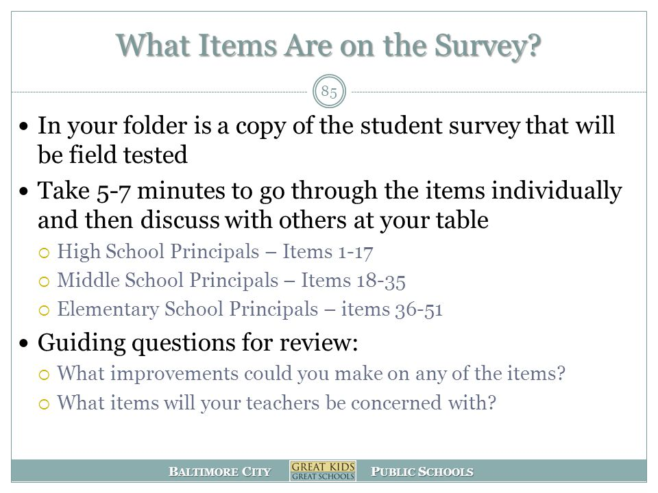 B ALTIMORE C ITY P UBLIC S CHOOLS What Items Are on the Survey.