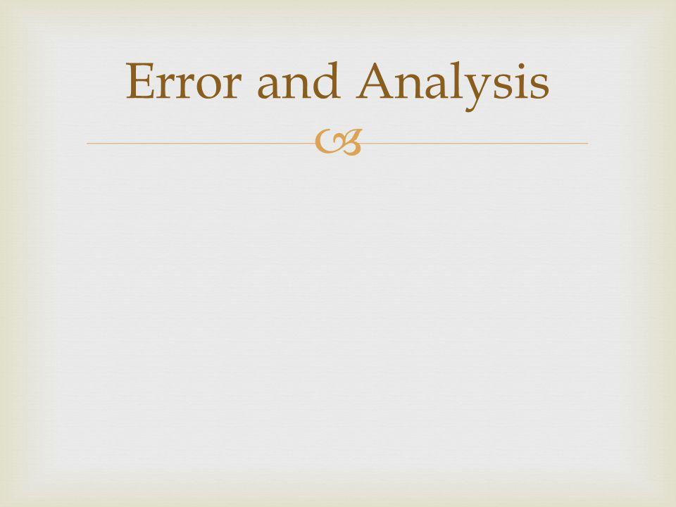  Error and Analysis