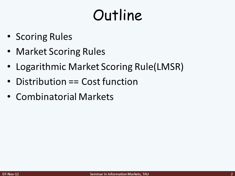 Equivalence proof 07-Nov-12Seminar in Information Markets, TAU23